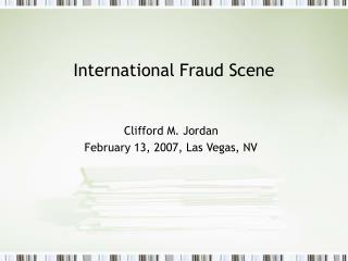 International Fraud Scene