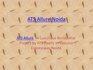ATS Allure Noida