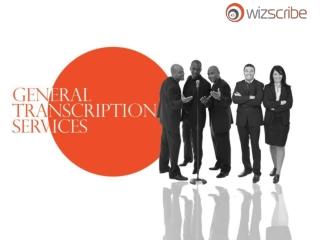 General Transcription Services
