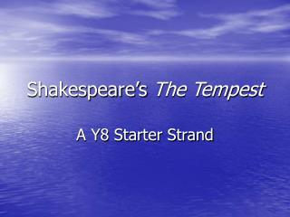 Shakespeare s The Tempest