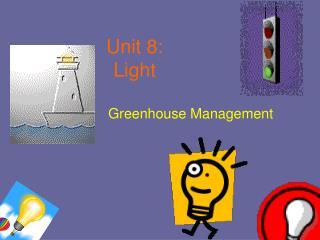 Unit 8: Light
