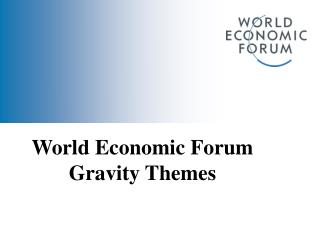 World Economic Forum Gravity Themes