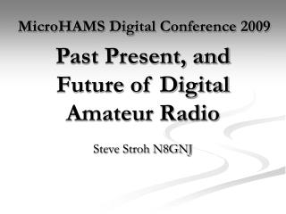 Past Present, and Future of Digital Amateur Radio