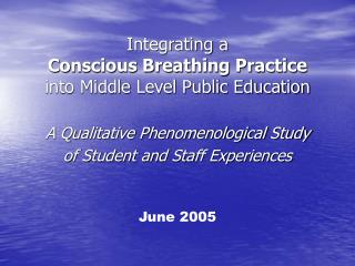 Integrating a  Conscious Breathing Practice  into Middle Level Public Education