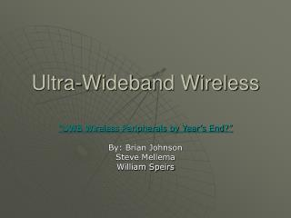 Ultra-Wideband Wireless