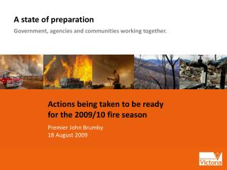 A state of preparation Government, agencies and communities working together.