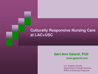 Culturally Responsive Nursing Care at LACUSC