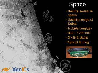 XenICs sensor in space Satellite image of Dubai InGaAs linescan  900   1700 nm 3 x 512 pixels Optical butting