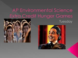 AP Environmental Science Extra Credit Hunger Games