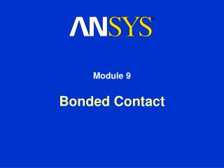 Bonded Contact