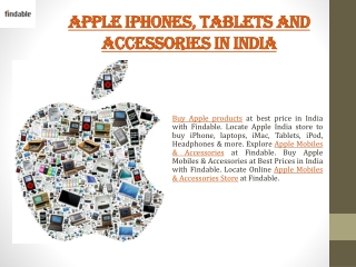 Apple IPhones, mobile phones and accessories