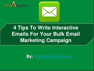 4 Tips To Write Interactive Emails For Your  Email Campaign