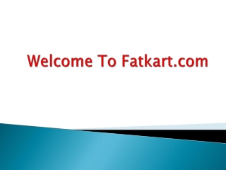 Fatkart Online Shopping Center