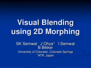 Visual Blending using 2D Morphing