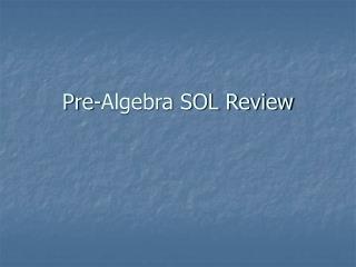 Pre-Algebra SOL Review