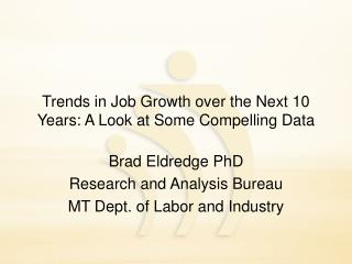 Trends in Job Growth over the Next 10 Years: A Look at Some Compelling Data