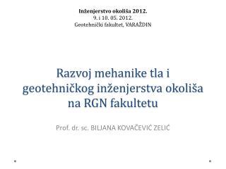 Prof. dr. sc. BILJANA KOVAČEVIĆ ZELIĆ