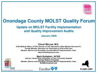 Onondaga County MOLST Quality Forum  Update on MOLST Facility Implementation  and Quality Improvement Audits   January 2