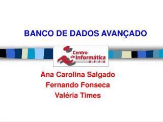 BANCO DE DADOS AVANÇADO