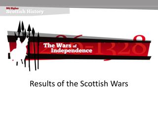 Results of the Scottish Wars