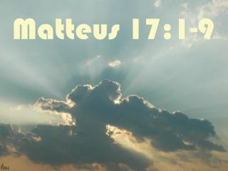 Matteus 17:1-9