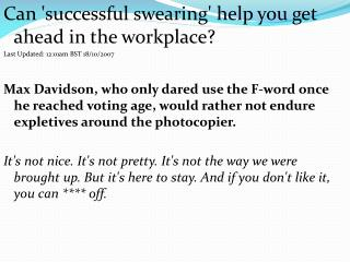 Can successful swearing help you get ahead in the workplace  Last Updated: 12:01am BST 18