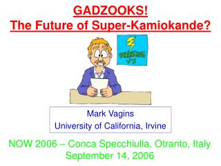 GADZOOKS!  