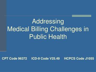 Addressing Medical Billing Challenges in Public Health