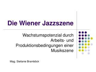 Die Wiener Jazzszene