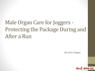 Male Organ Care for Joggers - Protecting the Package