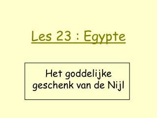 Les 23 : Egypte