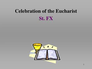 Celebration of the Eucharist St. FX
