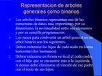 Representacion de arboles generales como binarios