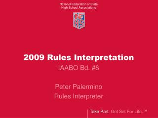 2009 Rules Interpretation