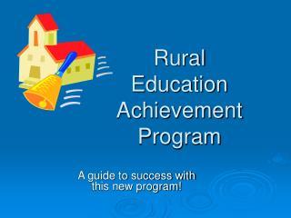 Rural Education Achievement Program