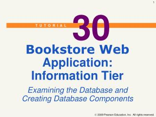 Bookstore Web Application: Information Tier Examining the Database and Creating Database Components