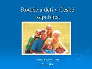 Rodiče a děti v České Republice