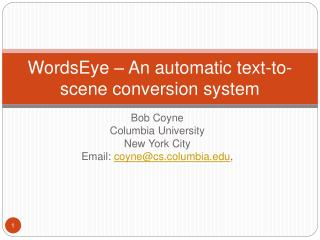 WordsEye   An automatic text-to-scene conversion system