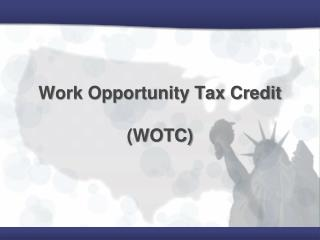 Work Opportunity Tax Credit  WOTC