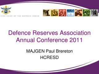 Defence Reserves Association  Annual Conference 2011