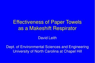 Effectiveness of Paper Towels as a Makeshift Respirator
