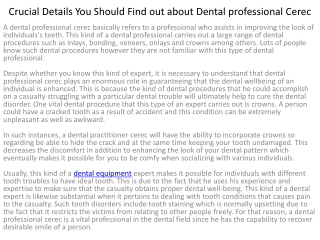 Crucial Details You Should Find out about Dental
