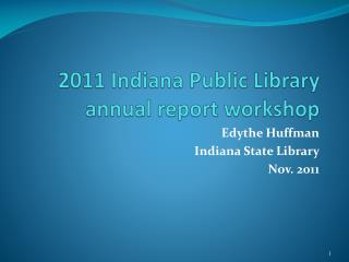 2011 Indiana Public Library annual report workshop