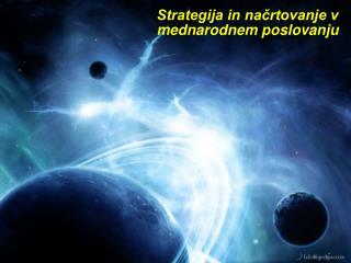 Strategija in načrtovanje v mednarodnem poslovanju