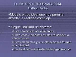 EL SISTEMA INTERNACIONAL Esther Barb