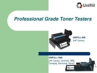 Professional Grade Toner Testers