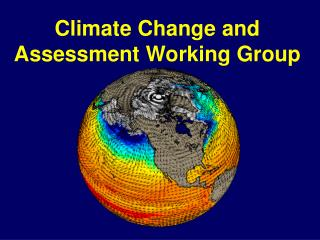 Climate Change and Assessment Working Group