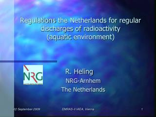 Regulations the Netherlands for regular discharges of radioactivity  aquatic environment