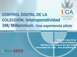 CONTROL DIGITAL DE LA  COLECCI N: Interoperatividad 3M
