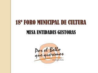 18  FORO MUNICIPAL DE CULTURA